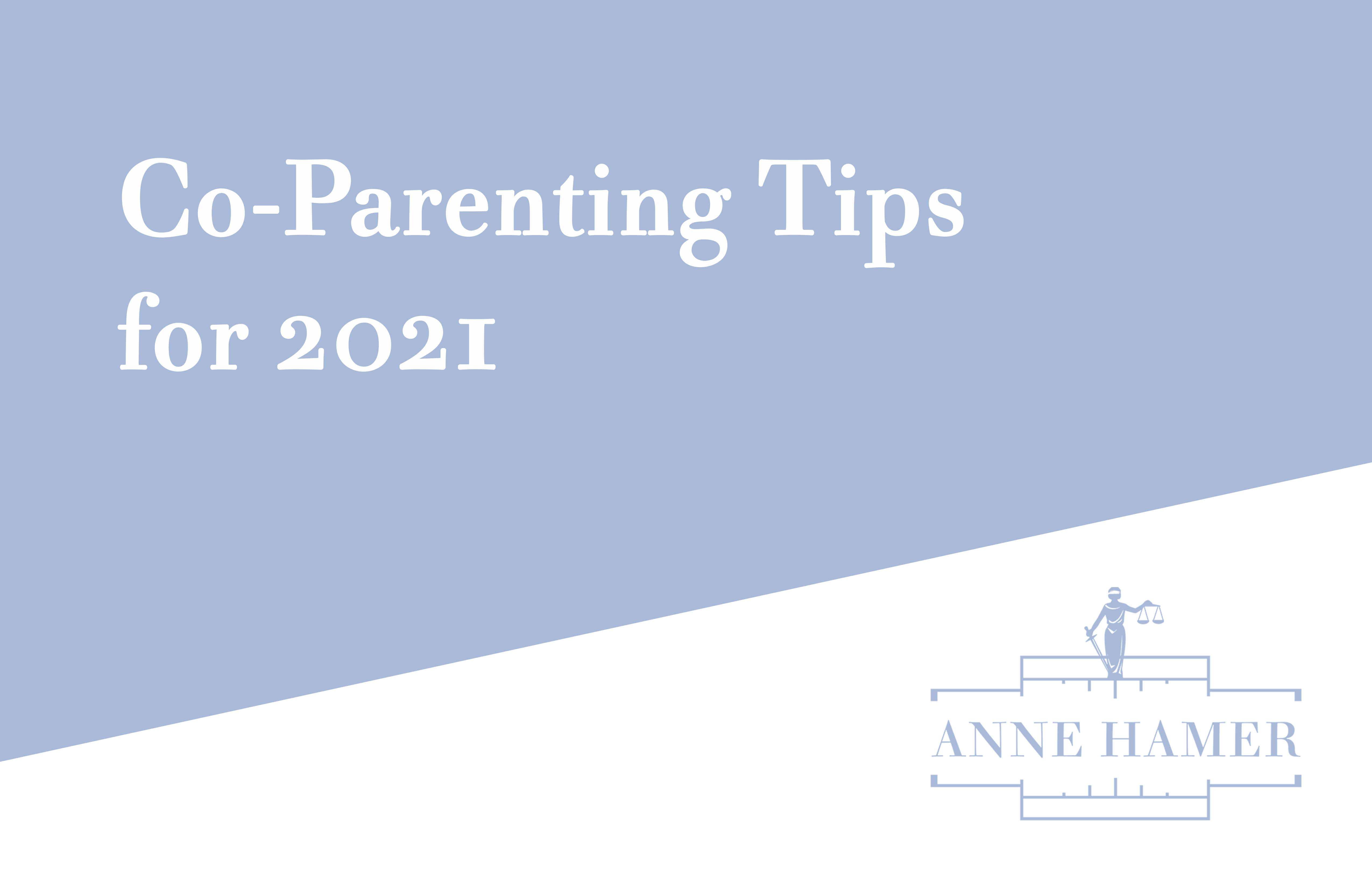 Co-Parenting Tips for 2021